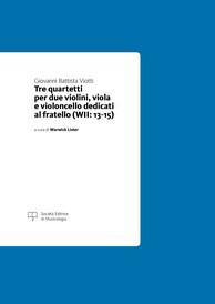 Viotti - Tre quartetti dedicati al fratello (WII: 13-15)